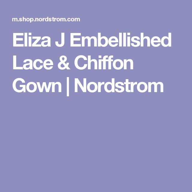Eliza J Embellished Lace & Chiffon Gown   Nordstrom