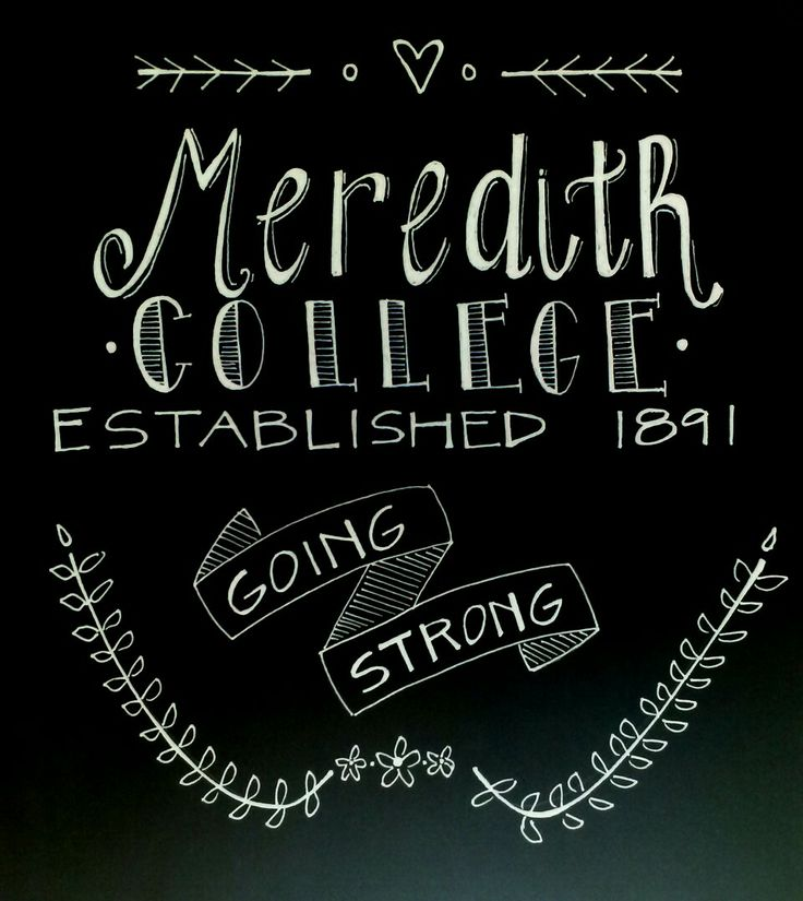 chalk art. Meredith College. <3