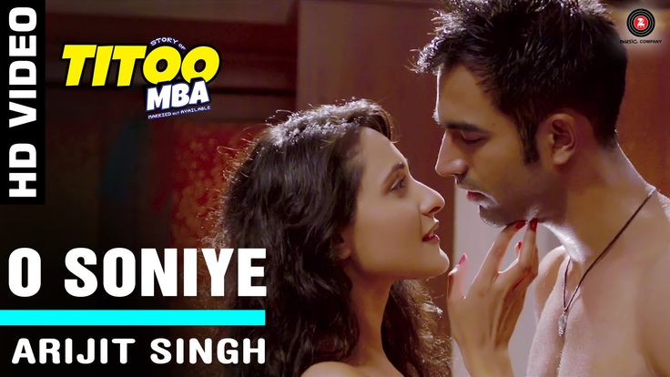 #OSoniye Official Video HD | #Titoo MBA | Arijit Singh | Nishant Dahiya &...