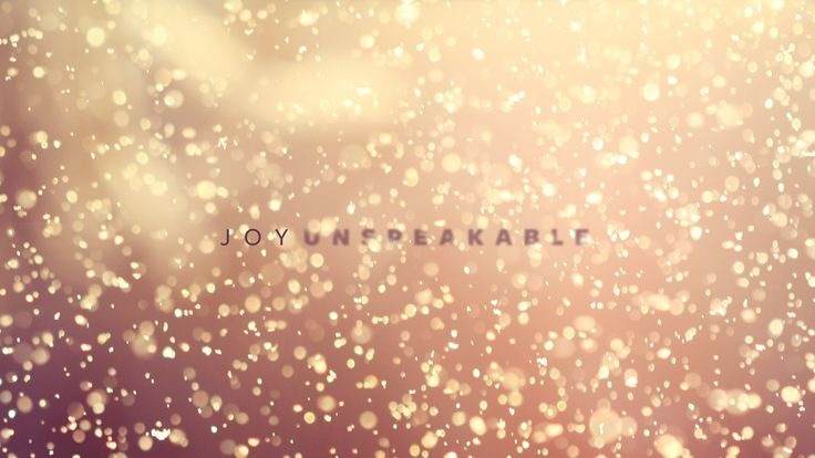 Joy Unspeakable: About