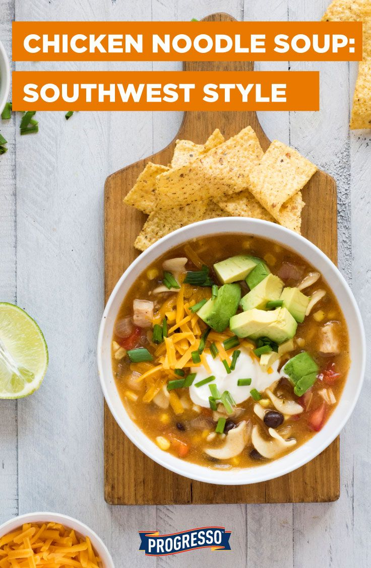 Traditional chicken noodle soup + your favorite southwestern-style toppings!