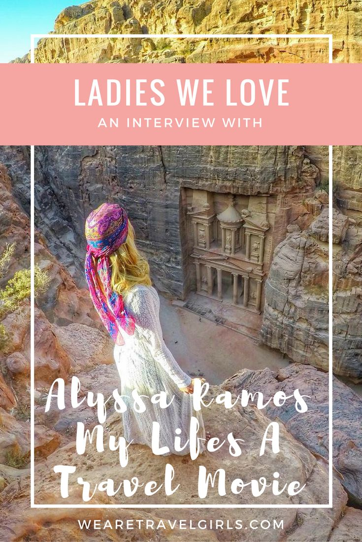 Ladies We Love is a new interview series with women from around the world that provide us inspiration through their travels and their personal stories. This week we got to know travel writer Alyssa Ramos of My Life's A Travel Movie. See it now on WeAreTravelGirls.com