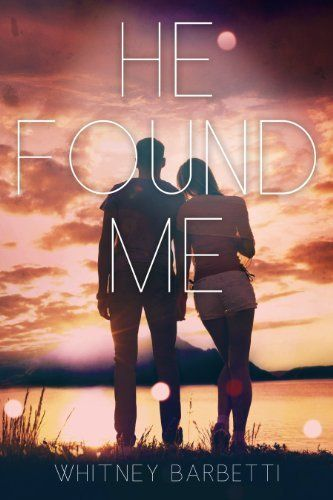 He Found Me by Whitney Barbetti, http://www.amazon.com/dp/B00KEPNQXY/ref=cm_sw_r_pi_dp_w9xxub0N3HCS1
