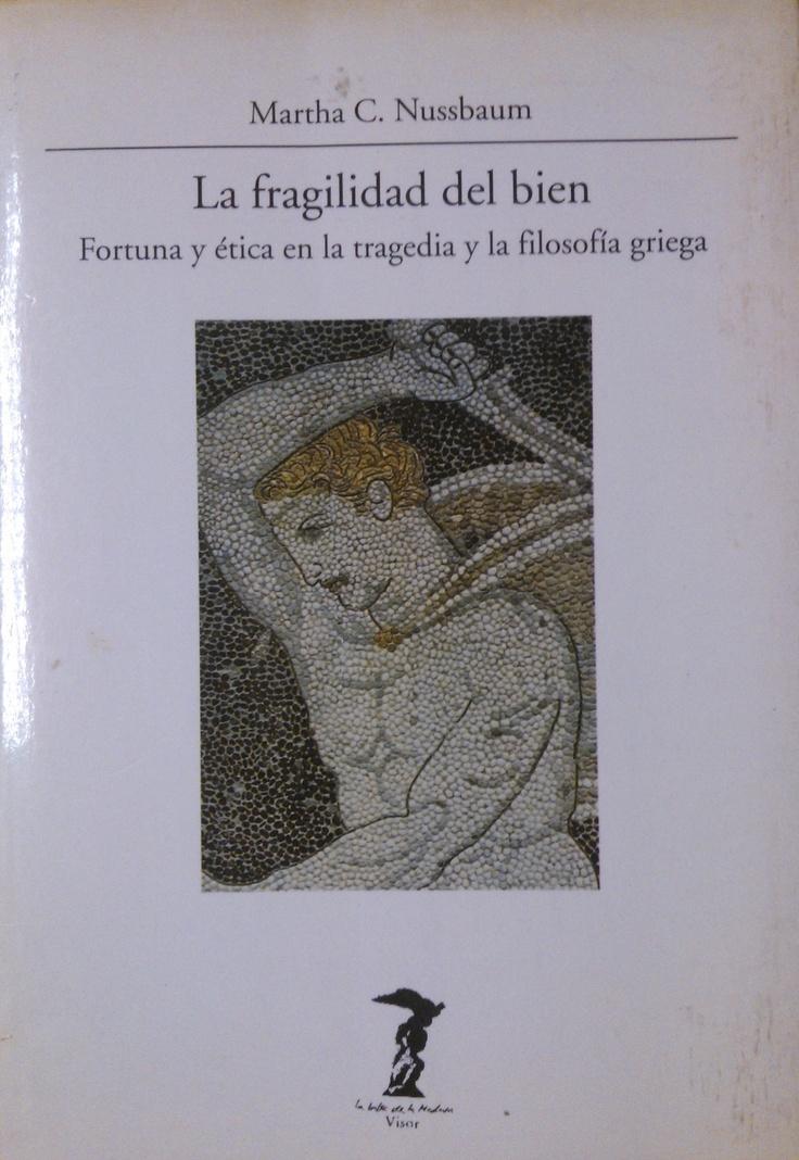 Martha Nussbaum - La fragilidad del bien #lagalatea
