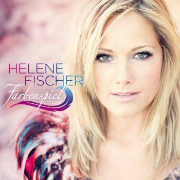 Helene Fischer - Atemlos durch die Nacht Lyrics | Musixmatch