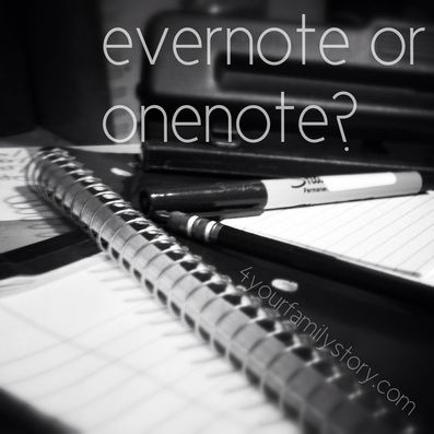 Evernote or OneNote for genealogy and family history research via
