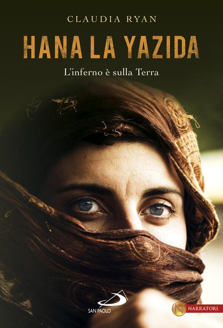 Claudia Ryan, Hana la yazida. L'inferno è sulla terra.