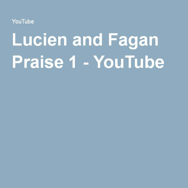 Lucien and Fagan Praise 1 - YouTube