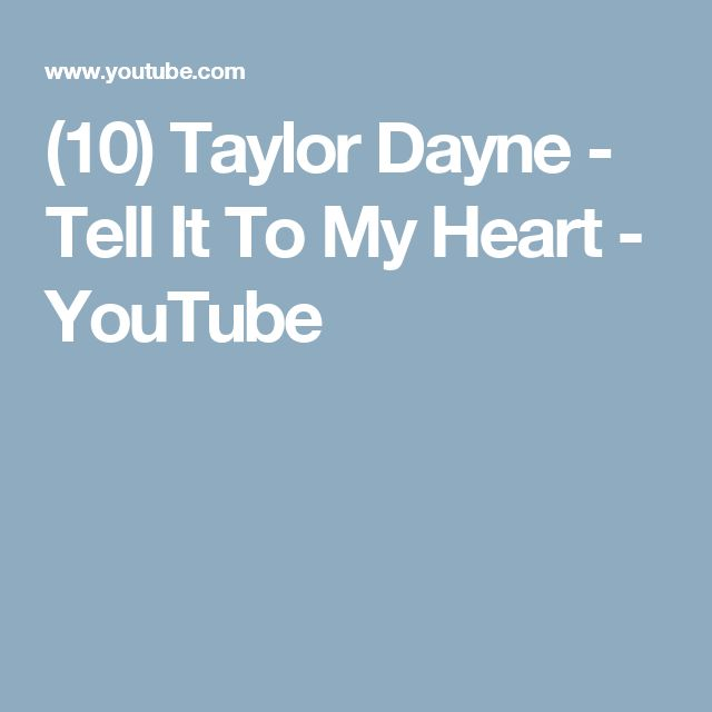 (10) Taylor Dayne - Tell It To My Heart - YouTube