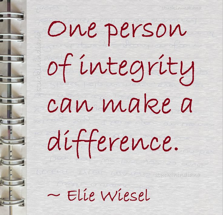 """""""One person of integrity can make a difference."""" ~ Elie Wiesel #quote"""