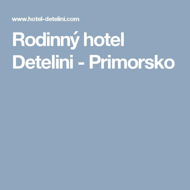 Rodinný hotel Detelini - Primorsko