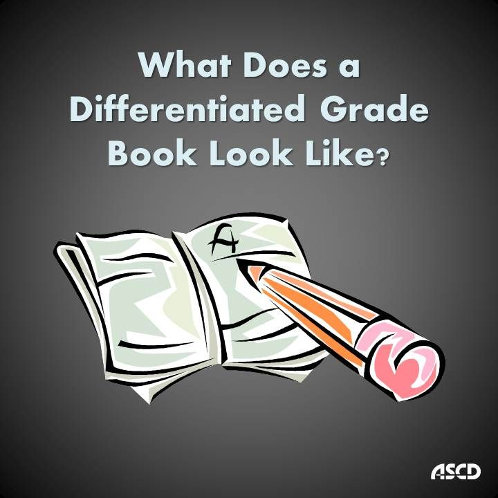 What Does a Differentiated Grade Book Look Like?