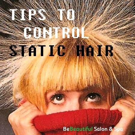 Tips to Control Static Hair!