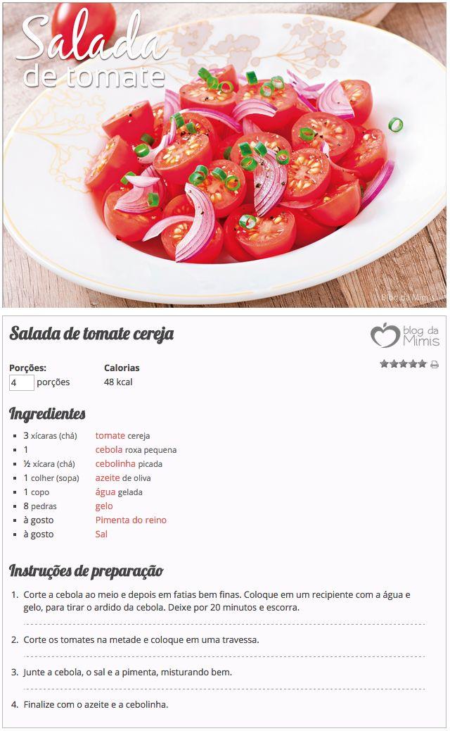 Essa é a dica de uma saladinha rápida para comer de entrada ou acompanhamento. E tem um segredo especial pra não deixar a cebola ardida!  Ah! Pra quem ama tomate como eu, tem uma receita super especial de molho caseiro nesse POST. E no blog tá cheio de receitas magrinhas.