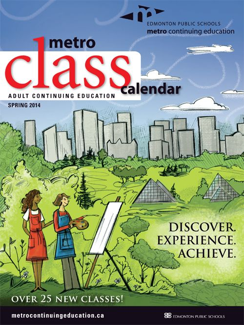 Discover, experience and achieve with over 250 classes this spring and summer. Check out our new Adult Continuing Education Spring 2014 Class Calendar - out now - for a full list of classes, including over 25 all-new classes!