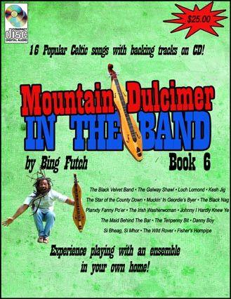 "Bing Futch - ""Mountain Dulcimer In The Band (Book 6: Celtic Edition)"""