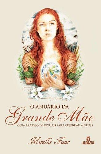7 best sagrado feminino images on pinterest sacred feminine livro o anurio da grande me fandeluxe Choice Image