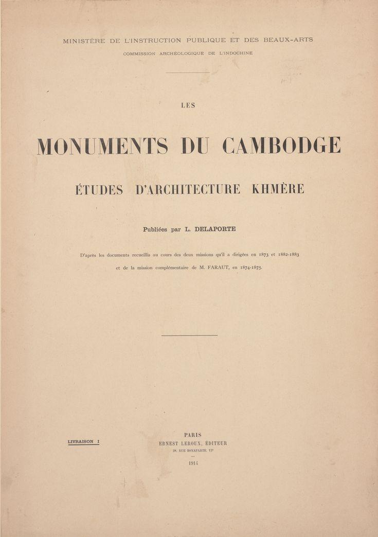 Vol.1, Les monuments du Cambodge v- M. Faraut 1874-1875 Delaporte, Louis