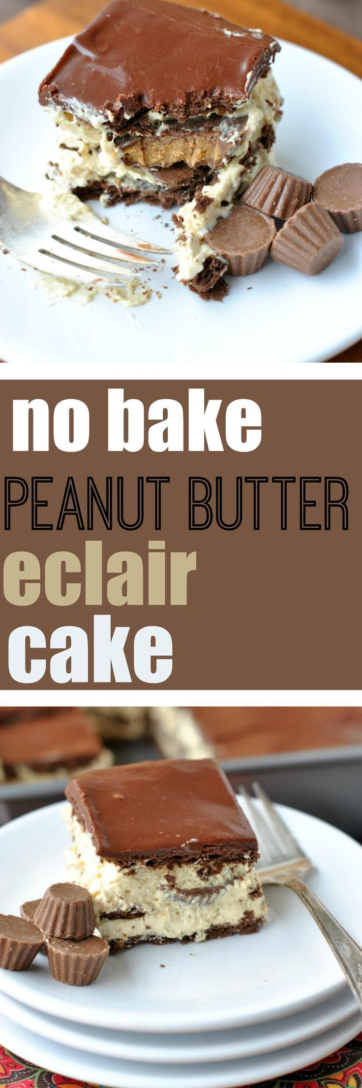 Too hot to turn on the oven? Try making this No Bake Peanut Butter version of a Chocolate Eclair Cake!