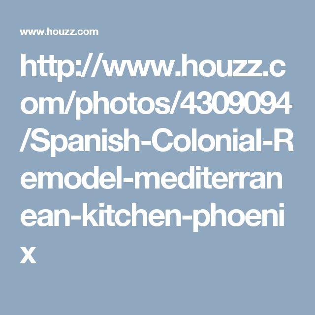 http://www.houzz.com/photos/4309094/Spanish-Colonial-Remodel-mediterranean-kitchen-phoenix