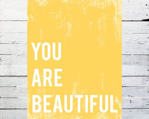 You Are Beautiful Inspirational Wall Art Print by ChildrenInspire - inspiration for fence board art?