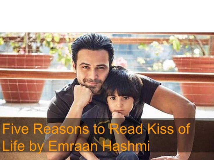 Five Reasons to Read The Book- 'The Kiss of Life' by Emraan Hashmi
