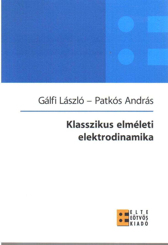 Klasszikus elméleti elektrodinamika