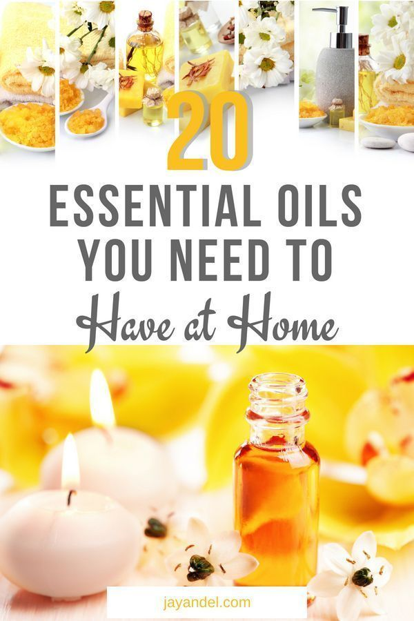 20 Of The Best Essential Oils You Need To Have At Home Essential