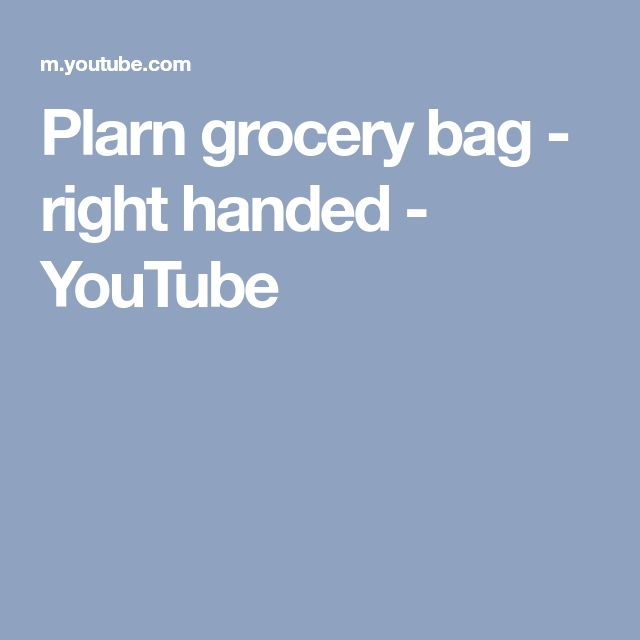Plarn grocery bag - right handed - YouTube