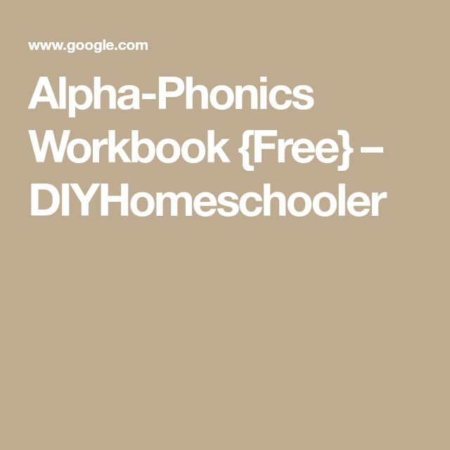 Alpha-Phonics Workbook {Free} – DIYHomeschooler