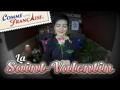 Dos and Don'ts on La Saint-Valentin in France – Comme une Française