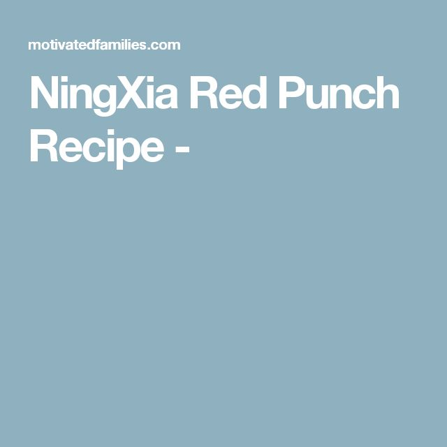NingXia Red Punch Recipe -