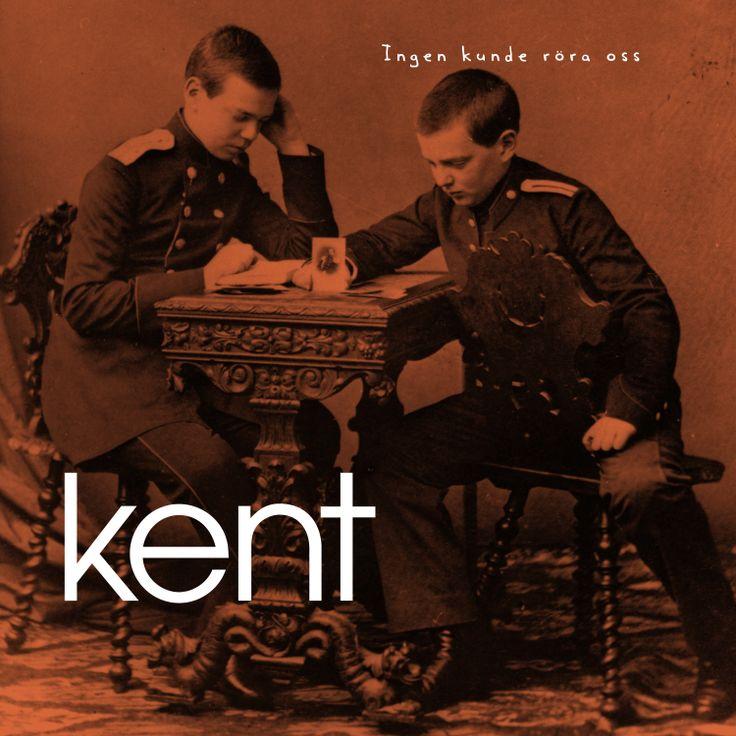 Kent, Ingen kunde röra oss (Swedish band)