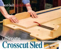 Ultimate Crosscut Sled Plans - Table Saw Tips, Jigs and Fixtures - Workshop Solutions, Woodwork, Woodworking, Woodworking Tips, Woodworking Techniques