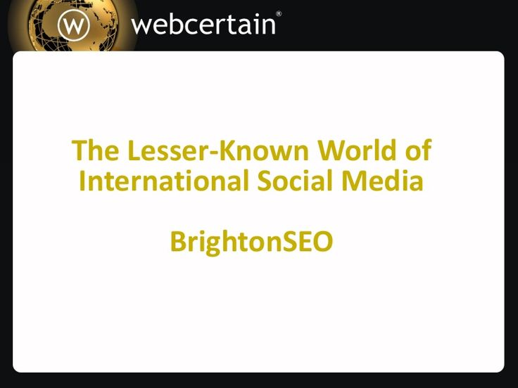 Facebook Who? The Lesser-Known World of Social Media by Gemma Birch - #BrightonSEO 2014