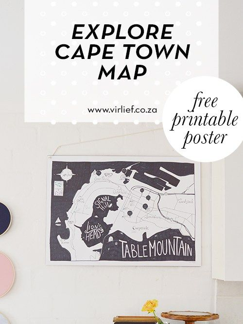 Explore Cape Town map - free to download!  Hand drawn map of Cape Town. A1 poster to decorate your home and track your adventures! || by the Vir Lief blog