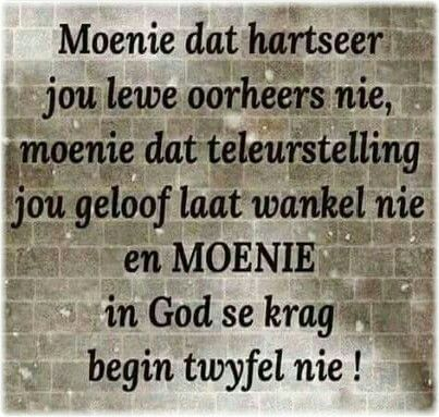 Hartseer, teleurstelling x geloof #Afrikaans #Heartaches&Hardships #Don't