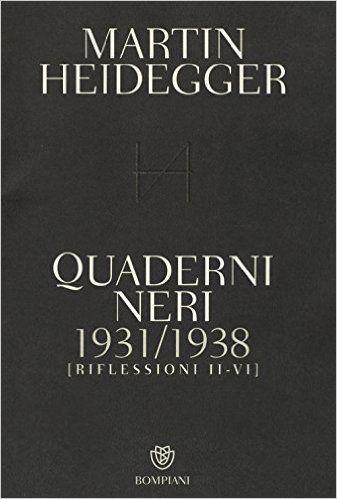 Amazon.it: Quaderni neri 1931-1938. Riflessioni II-VI - Martin Heidegger, P. Trawny, A. Iadicicco - Libri