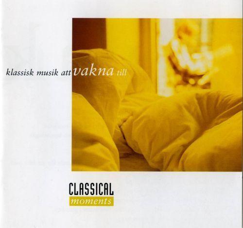 Klassisk Musik att Vakna Till [CD]