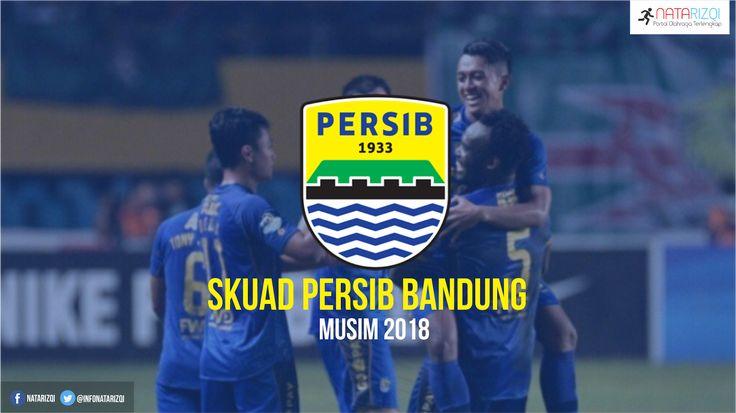 Inilah Daftar Skuad Pemain Persib Bandung Musim 2018 Terbaru