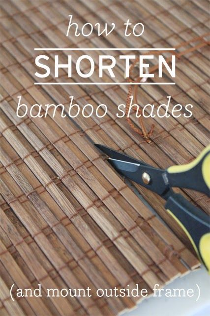 tutorial on shortening & mounting bamboo shades from Danks and Honey: Ikea Kitchen...
