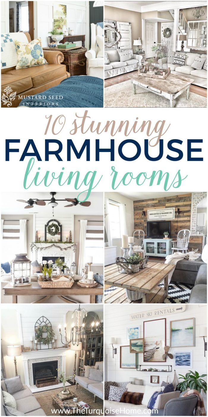 Number 3 is just gorgeous!!! 10 Stunning Living Rooms with Farmhouse Decor
