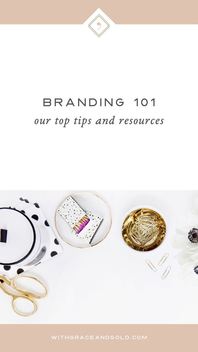 Branding 101: Our Top Tips and Resources
