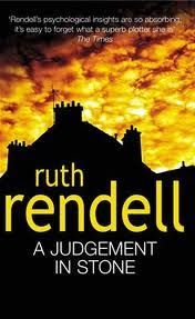 Rantings of a Bibliophile: A Judgement in Stone - Ruth Rendell
