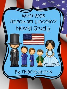 This is a novel study for Who Was Abraham Lincoln? By Janet B. Pascal. This is a perfect way for your students to learn all about Abraham Lincoln!