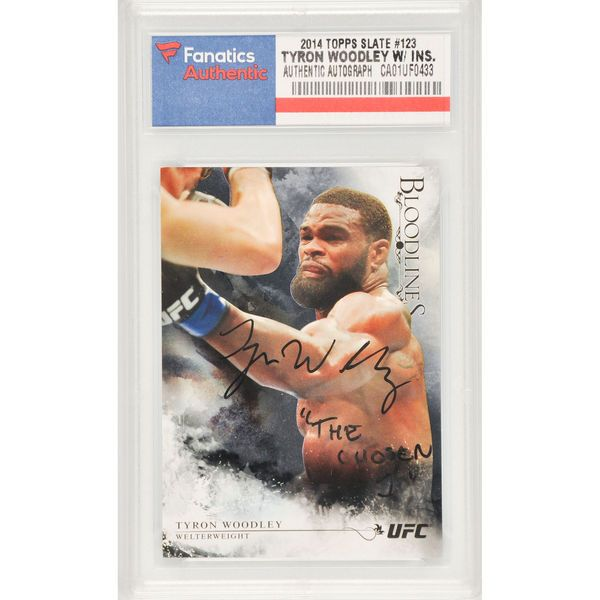 Tyron Woodley UFC Fanatics Authentic Autographed 2014 Topps Slate Bloodlines #123 Card with The Chosen 1 Inscription- Limited Edition of 25 - $49.99