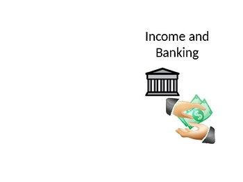 """This activity pack includes an informative booklet called """"Income and Banking."""" In this booklet, students will learn about income, banking, savings and checking accounts and checks. After the students have read the booklet, they can engage in the activity."""