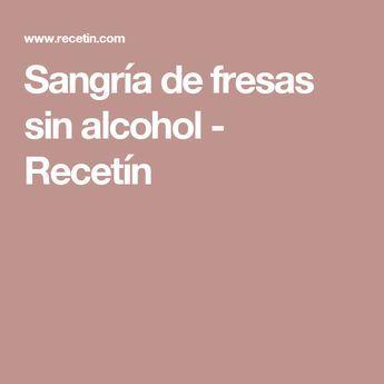 Sangría de fresas sin alcohol - Recetín