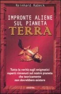 Prezzi e Sconti: #Impronte aliene sul pianeta terra reinhard  ad Euro 10.07 in #Armenia pan geo #Media libri tempo libero