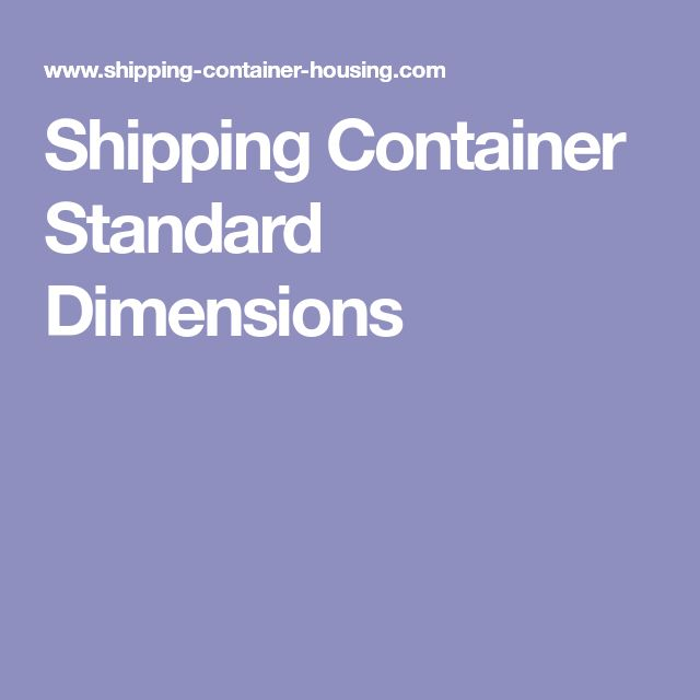 Shipping Container Standard Dimensions